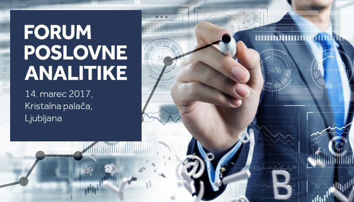 Ne zamudite prvega vseslovenskega Foruma poslovne analitike